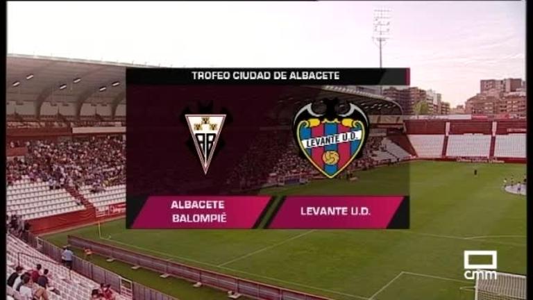 Trofeo Ciudad de Albacete: Albacete Balompié - Levante UD