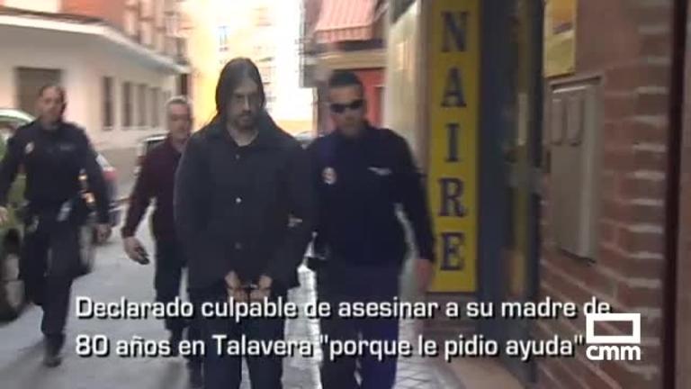 Declarado culpable al acusado de matar a golpes a su madre en Talavera, y otras noticias de Castilla-La Mancha