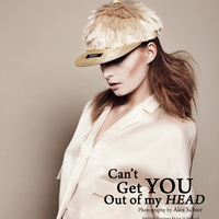 Can`t get you out of my HEAD
