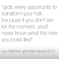 Quote for transforming your hair