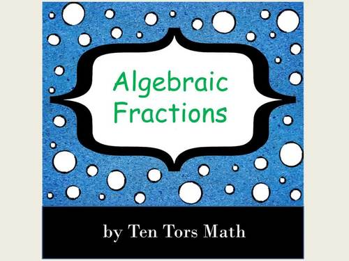 Algebraic Fractions Lesson Sequence