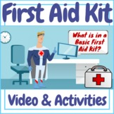 Health - First Aid Kit Video & Activities!