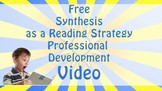 Synthesizing as a Reading Strategy Information for Teachers