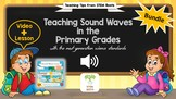 Bundle: Teaching Sound Waves in the Primary Grades with NG