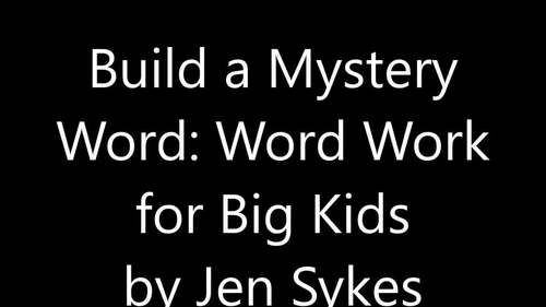 Build A Mystery Word, Set 4 ~ Upper Elementary Interactive Word Work