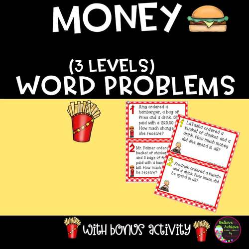 Money- Differentiated Word Problems (Fast Food Theme)