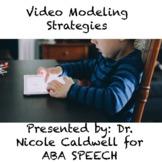 Video Modeling Strategies Webinar