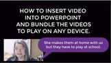 How to Insert Videos into PowerPoint and Bundle the Videos