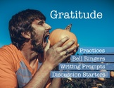 Gratitude: Thanksgiving, Discussion Starters, Writing Prom