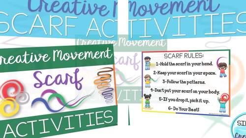 Creative Movement Scarf Activities - Music, PE, Movement Games & Activities