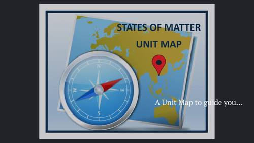 States of Matter (Unit Map, PowerPoint, Pre/Post Test, Book, Game and Homework)
