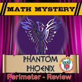 Perimeter Math Mystery Activity - Case of The Phantom Phoenix