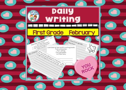 First Grade Daily Writing February
