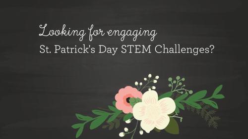 St. Patrick's Day STEM Activities (March STEM Activities BUNDLE)