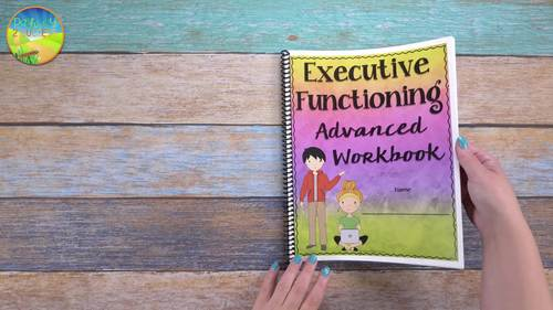 Executive Functioning Advanced Workbook