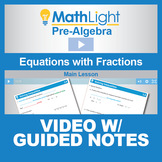 Solving Equations With Fractions Video Lesson with Guided Notes