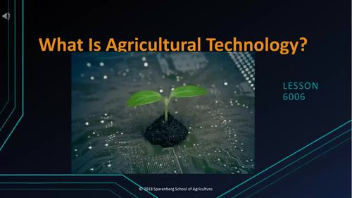 6008 What Is Agricultural Technology?