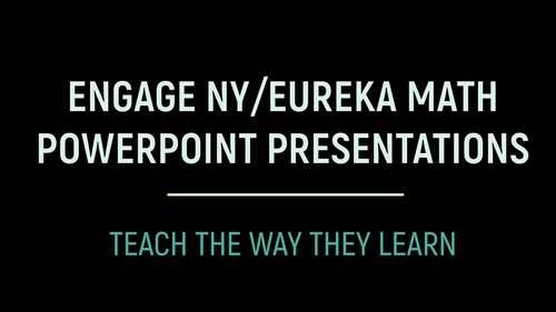 Engage NY/Eureka Math PowerPoint Presentations 3rd Grade Module 1 Topic E