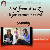 AAC A to Z   P is for Partner Assisted Scanning
