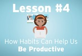 Productivity Habits (HabitWise Lesson #4)