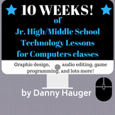 10 Week Unit Jr High Technology Class Lesson Plans and Ins