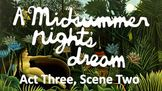 Line by Line: Shakespeare's A Midsummer Night's Dream (3.2)