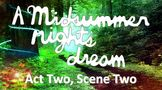 Line by Line: Shakespeare's A Midsummer Night's Dream (2.2)