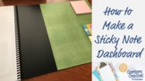 How to DIY a Sticky Note Dashboard