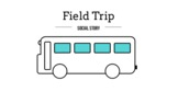 Field Trip - Animated Social Story