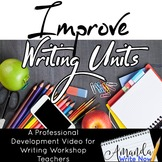 Five Ways to Improve Your Writing Units