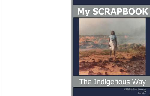 The Indigenous Way - My Scrapbook
