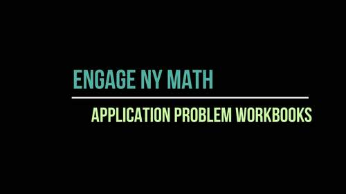 EngageNY Math / Eureka Math Application Problem Workbooks 2nd Grade ENTIRE YEAR!