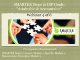 IEP Goals PD Contact Hour: Attainable & Accountable SMARTER Steps