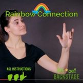 Rainbow Connection - American Sign Language Instructional Video