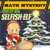 Fun Christmas Activity: Christmas Math Mystery - Selfish E