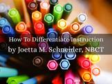 NBCTs Know: How to Differentiate FOR Instruction