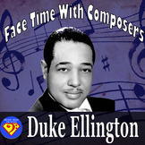 Face Time With Composers: Duke Ellington