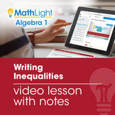 Writing Inequalities Video Lesson with Guided Notes