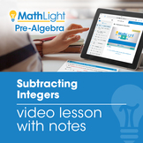 Subtracting Integers Video Lesson with Student Notes