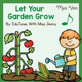 "Earth Day ""Let Your Garden Grow"" Music Video & Packet"