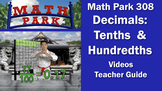 Math Park 308 - Decimals: Tenths and Hundredths