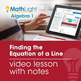 Finding the Equation of a Line (Part 1) Video Lesson with