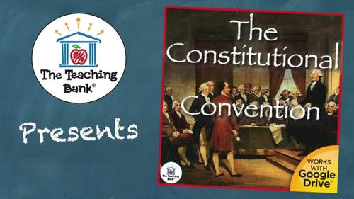 The Constitutional Convention US History Unit