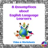 Assumptions about English Language Learners: A Video with