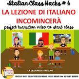 Italian Transition Video Start of Class  for CI TCI TPRS a