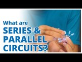 What's the difference between series and parallel circuits?