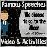 "Famous Speeches John F. Kennedy ""We choose to go to the Mo"