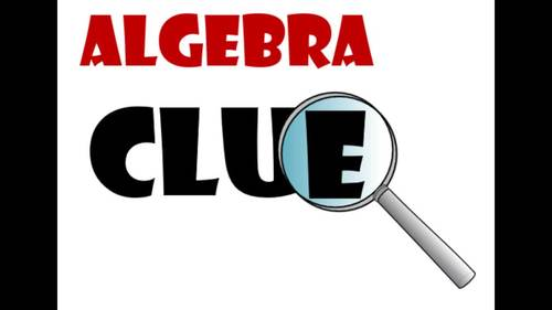 Grade 6 Expressions and Equations Clue Review Game