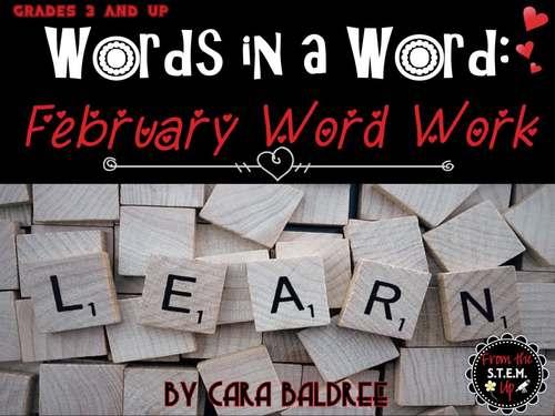 February Word Work - Words in a Word - Word Study Bundle