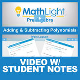 Adding and Subtracting Polynomials Video Lesson with Stude